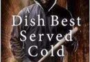 A Dish best served cold อาหารจานเย็นที่ดีที่สุด