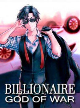 มหาเศรษฐีเทพเจ้าแห่งสงคราม Billonaire God of War
