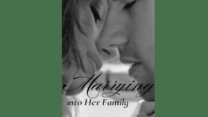 แต่งงานกับครอบครัวของเธอ Marrying into Her Family